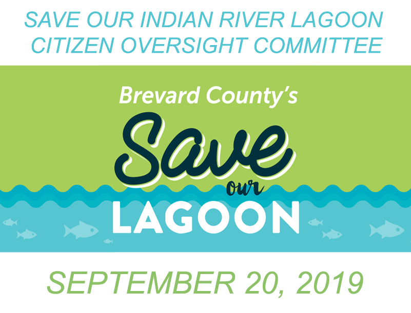 Brevard County's Save Our Indian River Lagoon Citizen Oversight Committee September 20, 2019