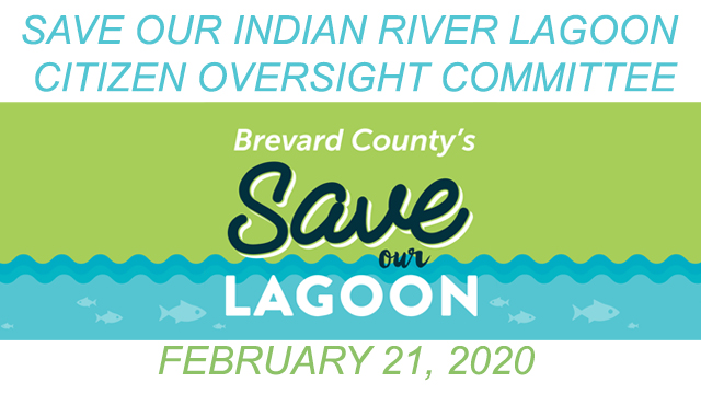 Brevard County's Save Our Indian River Lagoon Citizen Oversight Committee February 21, 2020