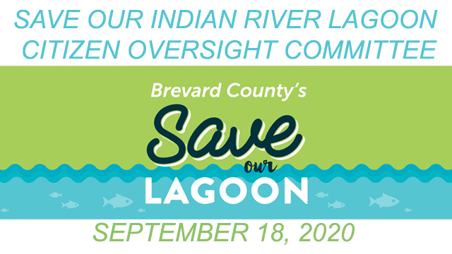 Brevard County's Save Our Indian River Lagoon Citizen Oversight Committee September 18, 2020